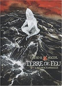 """Afficher """"Terre de Feu n° 2 Noctambules (Les)"""""""