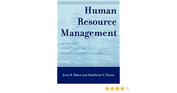 Amazon human resource management in basket exercises for amazon human resource management in basket exercises for school administrators ebook jerry r baker madeleine s doran kindle store fandeluxe Gallery