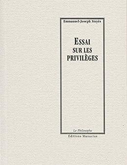 essai sur les privil ges le philosophe french edition ebook emmanuel joseph. Black Bedroom Furniture Sets. Home Design Ideas