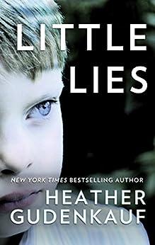 Little Lies by [Gudenkauf, Heather]