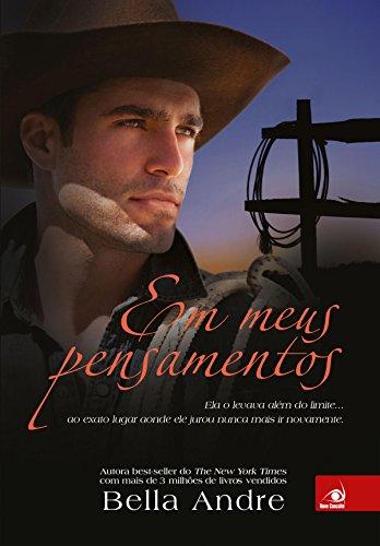 Em meus pensamentos (Bella Andre Livro 8) (Portuguese Edition) (Livro Cinquenta Tons De Cinza)