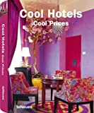 Cool Hotels Cool Prices, teNeues, 3832793984