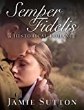 img - for Semper Fidelis: Historical 20th Century BBW Mature Young Adult Military Medical New Adult Romance Short Stories book / textbook / text book