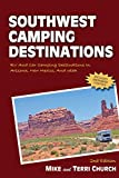 Search : Southwest Camping Destinations: RV and Car Camping Destinations in Arizona, New Mexico, and Utah (Camping Destinations series)