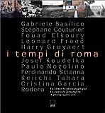 I Tempi di Roma, Gabriele Basilico, 284576023X