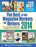 The Best of the Magazine Markets for Writers 2014