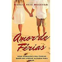 Amor de Férias (Amigos e Amores Livro 1)