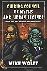 Guiding Council of Myths and Urban Legends Paperback
