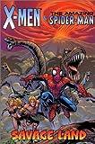 X-Men & Amazing Spider-Man: Savage Land