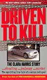 Driven to Kill, Cliff Linedecker, 1932270116