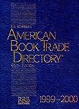 American Book Trade Directory, 1999-2000, , 0835242218