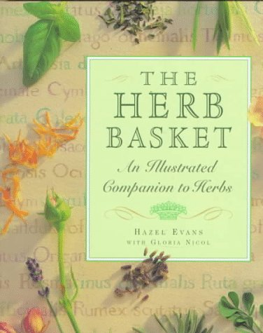 The Herb Basket: An Illustrated Companion to Herbs