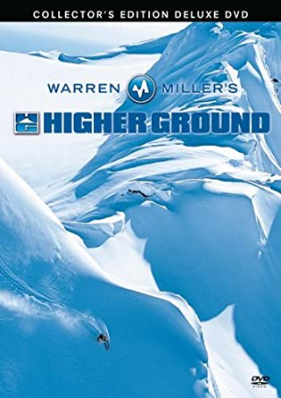 Warren Millers Higher Ground
