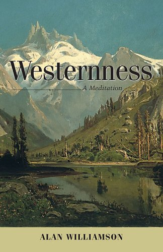 Westernness: A Meditation (Under the Sign of Nature)