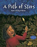 A Path of Stars, Anne Sibley O'Brien, 1570917353