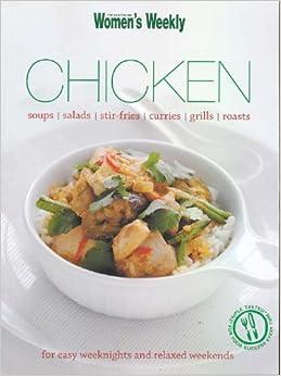 Chicken: Weeknights and Weekends