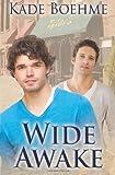 Wide Awake, Kade Boehme, 148232945X