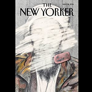 The New Yorker, May 16, 2011 (Lawrence Wright, Jon Lee Anderson, Malcolm Gladwell) Periodical