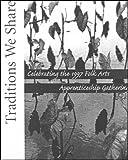 Traditions We Share, Lynn J. Martin, 0937426393