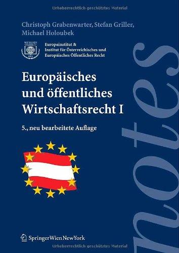 Europäisches und öffentliches Wirtschaftsrecht I (Springer Notes Rechtswissenschaft)