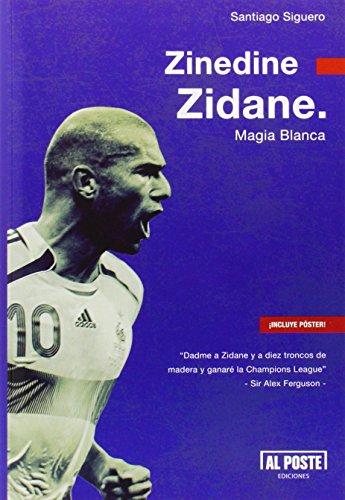Descargar Libro Zinedine Zidane Santiago Siguero Retamosa