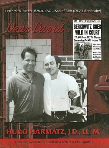 Download Dear David... (Letters to Inmate 78-A-1976 Son of Sam / David Berkowitz) pdf