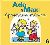 Ada y Max Aprenden Musica, Anna Fite, 8478643834