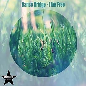 I Am Free To Dance Amazon.com: I Am Free:...