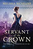 Servant of the Crown (The Crown of Tremontane) (Volume 1)