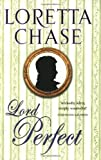 Front cover for the book Lord Perfect by Loretta Chase