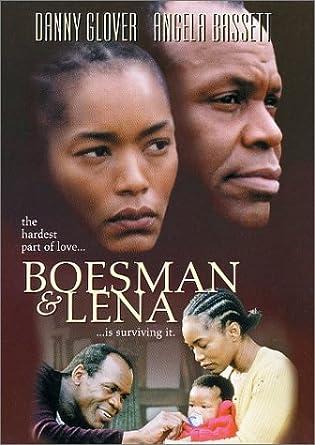 Amazon com: Boesman & Lena: Danny Glover, Angela Bassett