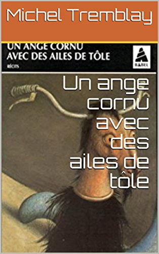 Un ange cornu avec des ailes de tôle (French Edition) for sale  Delivered anywhere in USA
