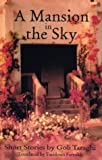 A Mansion in the Sky, Goli Taraghi, 0292702264