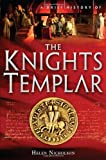 A Brief History of the Knights Templar, Helen Nicholson, 0762438487