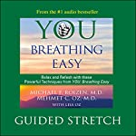 You: Breathing Easy: Guided Stretch | Michael F. Roizen,Mehmet C. Oz