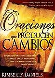 Oraciones Que Producen Cambios, Kimberly Daniels, 1599795752