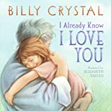 I Already Know I Love You, Billy Crystal, 006145057X