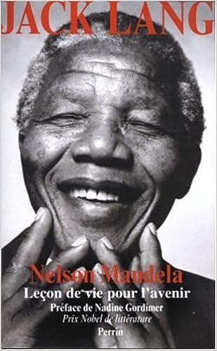 Livre gratuits en ligne Nelson Mandela : Leçon de vie pour l'avenir pdf, epub ebook