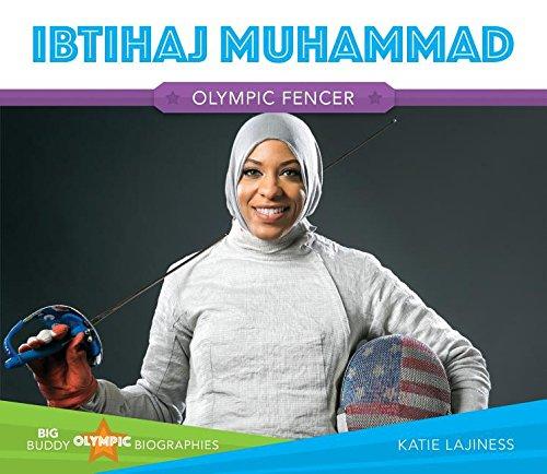 Read Online Ibtihaj Muhammad (Big Buddy Olympic Biographies) PDF