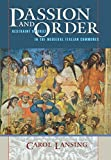 img - for Passion and Order: Restraint of Grief in the Medieval Italian Communes (Conjunctions of Religion and Power in the Medieval Past) by Carol Lansing (2008-01-17) book / textbook / text book