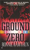 Ground Zero, Bonnie Ramthun, 0425176320
