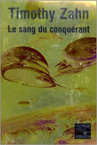 La saga des conquérants, N° 2 : Le sang du conquérant
