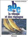 ABC de la vitesse et des réglages