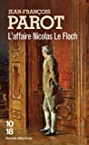"""Afficher """"Les enquêtes de Nicolas Le Floch, commissaire au Châtelet. L'affaire Nicolas Le Floch"""""""