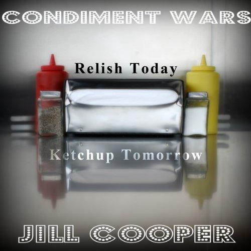 Condiment Wars: A Parody of Adventure