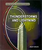 Thunderstorms and Lightning, Dean Galiano, 0823930939