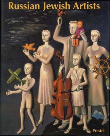 Russian Jewish Artists in a Century of Change: 1890-1990 (Art & Design)