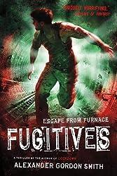 Fugitives: Escape from Furnace 4