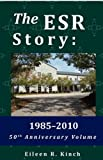 The ESR Story, Eileen R. Kinch, 1879117215