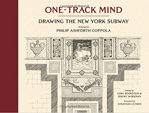 One-Track Mind: Drawing the New York - New Ny City York Subway